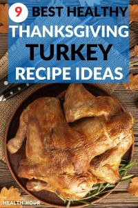 9 Best Healthy Thanksgiving Turkey Recipes Ideas To Make Now