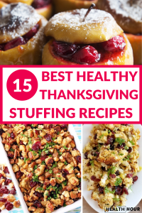 15 Best Healthy Thanksgiving Stuffing Recipes Ideas To Make Now