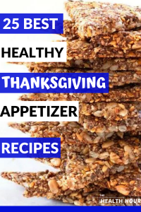 25 Best Healthy Thanksgiving Appetizer Recipes Ideas To Make Now