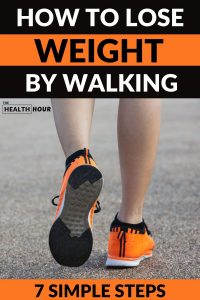 Walking to Lose Weight, 7 Simple Steps to Success